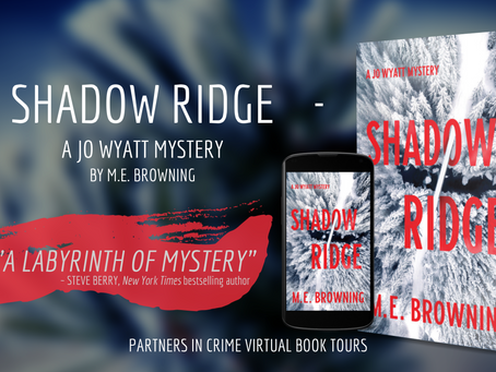 TOUR, EXCERPT & #GIVEAWAY - Shadow Ridge (A Jo Wyatt Mystery, #1) by M.E. Browning