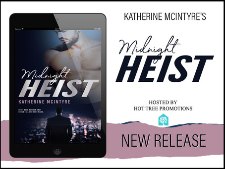 TOUR & #GIVEAWAY - Midnight Heist (Outlaws #1) by Katherine McIntyre