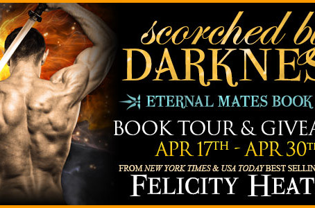 TOUR & #GIVEAWAY - Scorched by Darkness (Eternal Mates #18) by Felicity Heaton