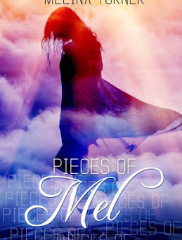 Pieces of Mel: Poetry Collection by Melina Turner