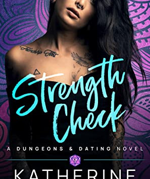 Strength Check (Dungeons and Dating #1) by Katherine McIntyre