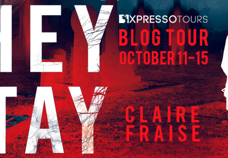 Tour & #Giveaway: They Stay (They Stay #1) by Claire Fraise