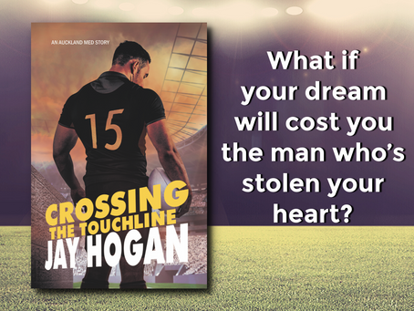 Crossing the Touchline (Auckland Med. #2) by Jay Hogan