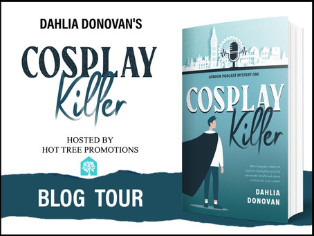 TOUR, EXCERPT & #GIVEAWAY - Cosplay Killer (London Podcast Mystery #1) by Dahlia Donovan