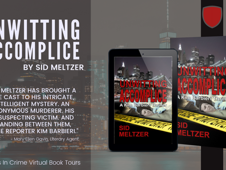 TOUR & #GIVEAWAY - Unwitting Accomplice (A Kim Barbieri Thriller) by Sid Meltzer