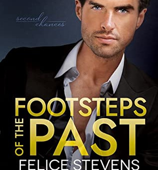 Footsteps of the Past (Second Chances #2) by Felice Stevens