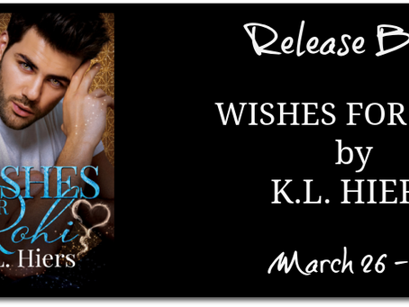 BLITZ & #GIVEAWAY - Wishes for Rohi (Jinn and Tonic #1) by K.L. Hiers