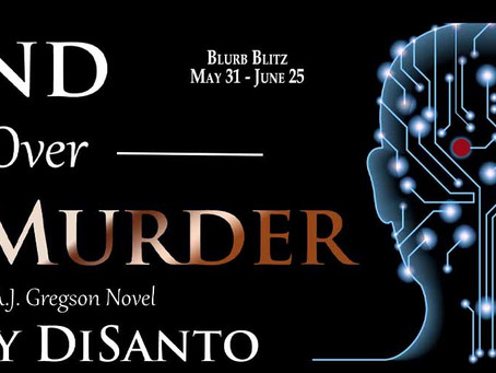 Blurb Blitz & #Giveaway: Mind Over Murder (A.J. Gregson #2) by Kathy DiSanto