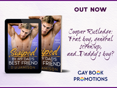 Blitz & #Giveaway - Swiped By My Dad's Best Friend (Thrust Into Love #1) by D.J. Jamison