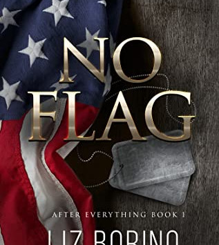 No Flag (After Everything #1) by Liz Borino