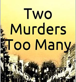 RELEASE DAY BLITZ - Two Murders Too Many by Bluette Matthey
