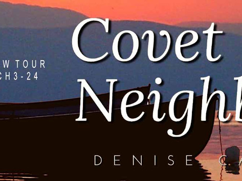 TOUR & #GIVEAWAY - Covet thy Neighbor (Granite Cove #2) by Denise Carbo