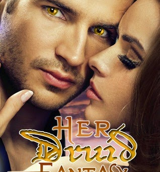 Her Druid Fantasy (The Amber Druid Series #2) by Trish F. Leger