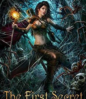 The First Secret (Hidden Portals Trilogy #2) by Maya Daniels
