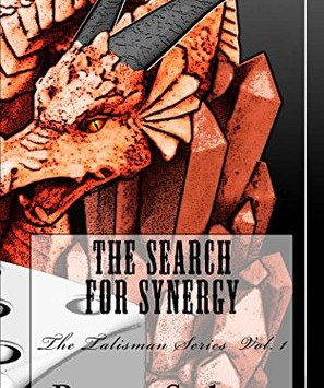 The Search For Synergy (The Talisman Series #1) by Brett Salter