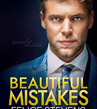 Beautiful Mistakes (Second Chances #3) by Felice Stevens