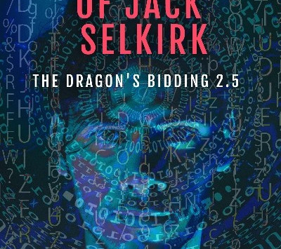 The Second Resurrection of Jack Selkirk (The Dragon's Bidding #2.5) by Christina Westcott