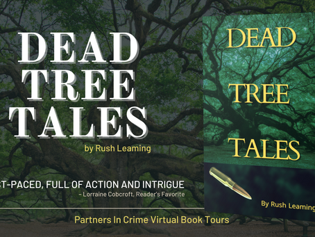 Tour & #Giveaway: Dead Tree Tales by Rush Leaming