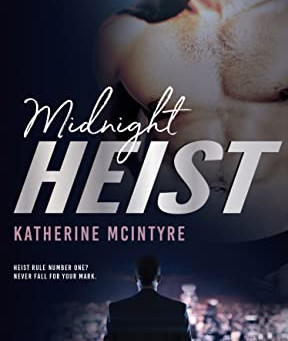 Midnight Heist (Outlaws #1) by Katherine McIntyre