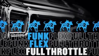 Funk Flex Full Throttle Season 2