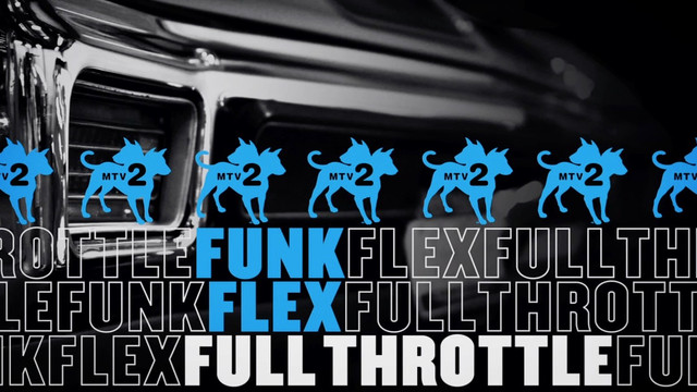 Funk Flex Full Throttle Season 2