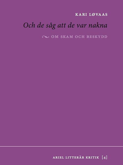 Kari Løvaas  |  Och de såg att de var nakna