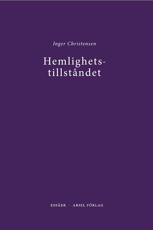 Inger Christensen  |  Hemlighetstillståndet