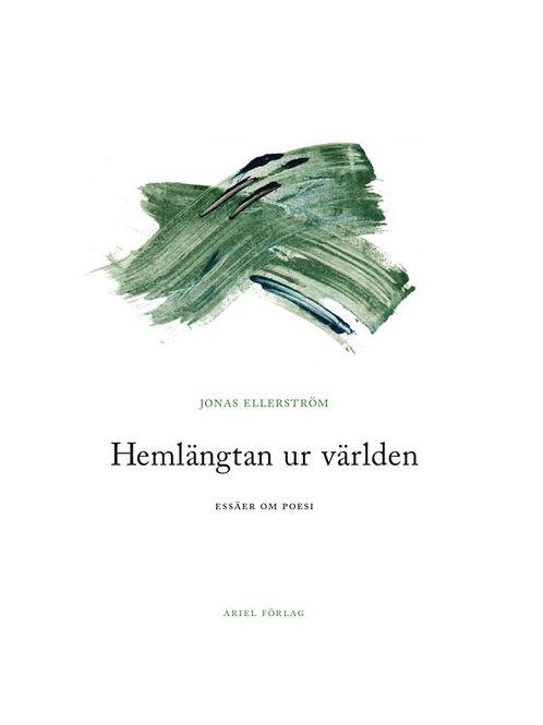 Jonas Ellerström  |  Hemlängtan ur världen