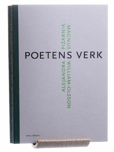 Magnus William-Olsson | Alejandra Pizarnik | Poetens verk