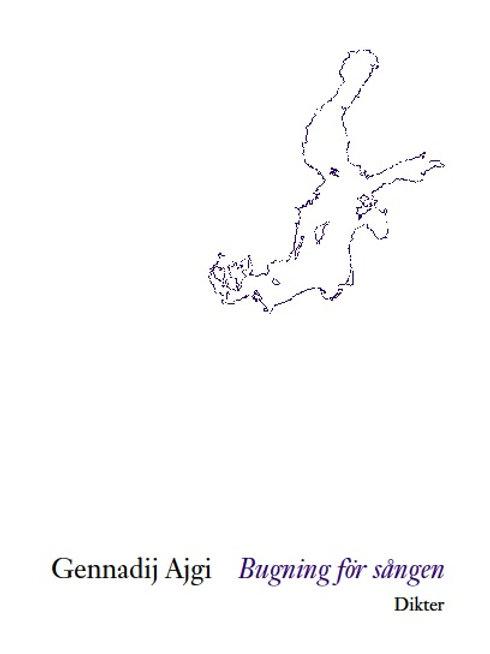 Gennadij Ajgi  |  Bugning för sången