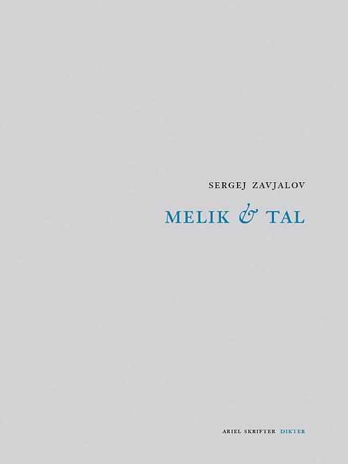 Sergej Zavjalov  |  Melik & tal