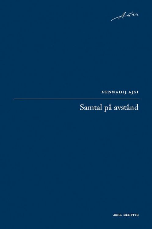 Gennadij Ajgi  |  Samtal på avstånd