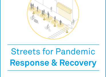 Streets for Pandemic Response and Recovery - NACTO