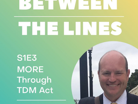 Between the Lines S1E3: MORE Through TDM Act with Rob Henry - Commutifi