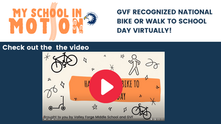 GVF and Valley Forge Middle School Recognize National Bike and Walk to School Day Virtually