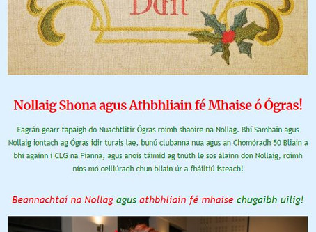 Nuachtlitir Eagrán 16 - Nollaig Shona agus Athbhliain Fé Mhaise ó Fhoireann Ógras!