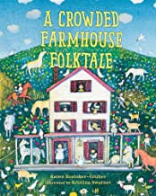 The Backstory of A Crowded Farmhouse Folktale
