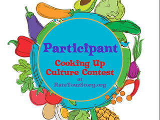Rate Your Story Cooking Up Culture Contest Winners...Coming Soon!