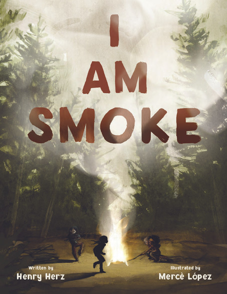 The Story Behind the Story: I AM SMOKE by Henry Herz