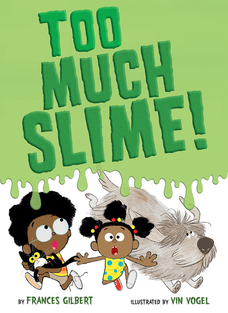 Three Reasons to Read Too Much Slime
