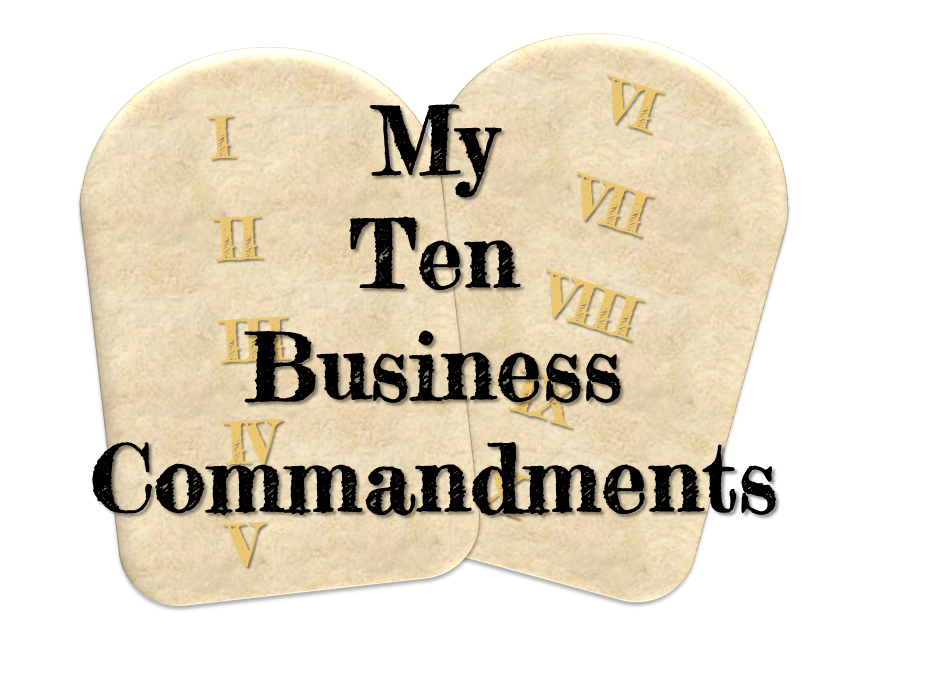 My ten business commandments blog YE Associates