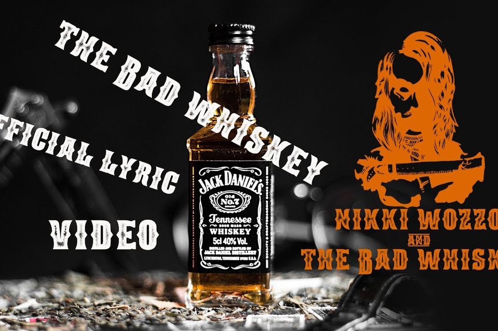 Nikki Wozzo & The Bad Whiskey - Bad Whiskey (Lyric Video)