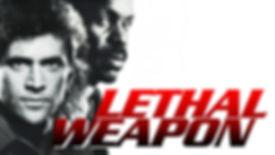 lethhal weapon.jpg