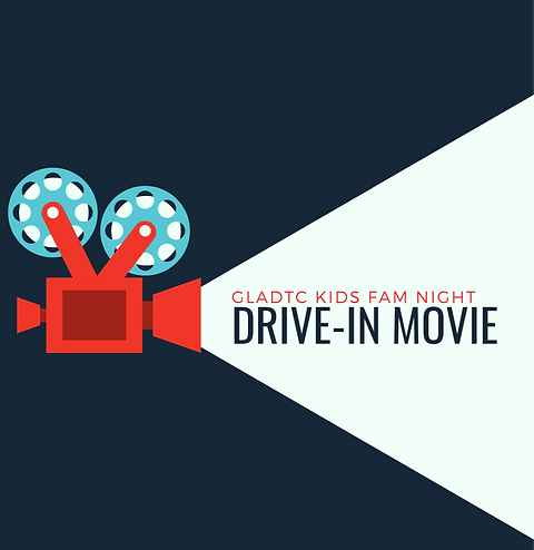 Copy%20of%20Gladtc%20KIDS%20Drive-In%20Movie-2_edited.png