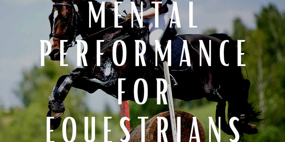 Mental Performance for Equestrians