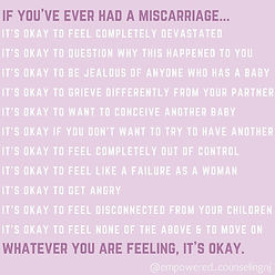 Graphic letting you know if you have ever had a miscarriage it is okay to feel whatever you are feeling