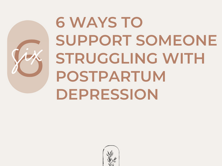 How to Help Someone with Postpartum Depression