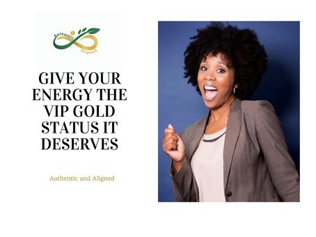 Your Energy Deserves VIP Gold Status
