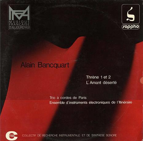 Alain Bancquart Thrène 1 et 2