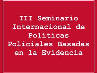 Eduardo Salcedo-Albarán en el III Seminario Internacional de Políticas Policiales Basadas en la Evid